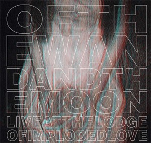 Of The Wand & The Moon-Live At The Lodge Of Imploded Love CD/DVD