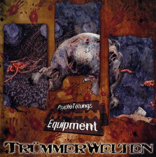 TRÜMMERWELTEN - PsychoTötungsEquipment CD 2008