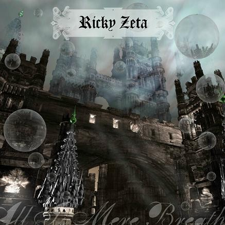 Ricky Zeta [ZR19.84] - All Is Mere Breath CD (Lim33)