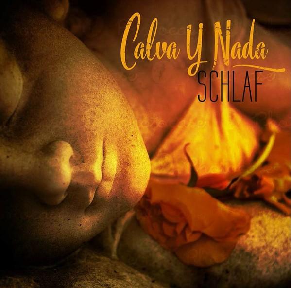 CALVA Y NADA - Schlaf CD (Lim500) 2017
