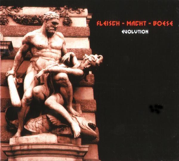 Fleisch Macht Boese - Evolution CD