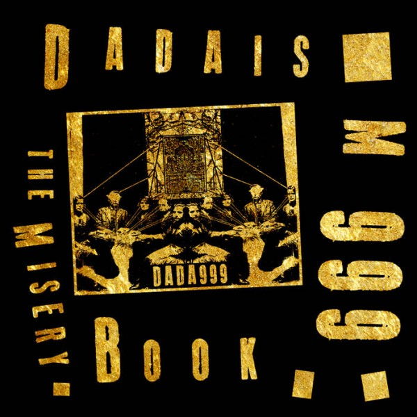 Dadaism 999 - The Misery Book LP (Lim600) 2015