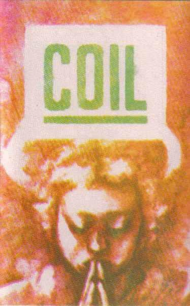 COIL - The Consequences Of Raising Hell... MC tape (1988)