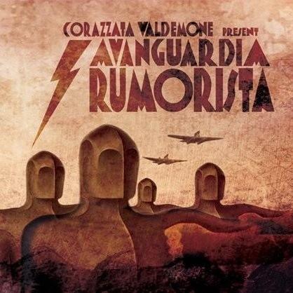 Corazzata Valdemone - Avanguardia Rumorista CD (Lim500)