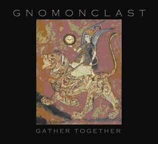 Gnomonclast (Luftwaffe) ART ABSCONs - Gather Together CD (2011)