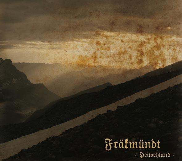 Fräkmündt - Heiwehland CD (2011)
