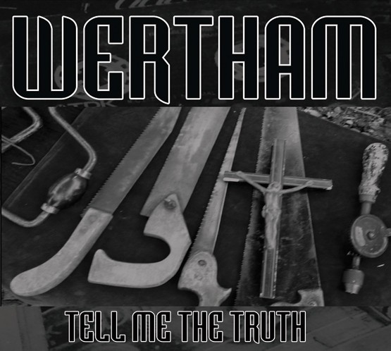 Wertham - Tell Me The Truth CD (im250)