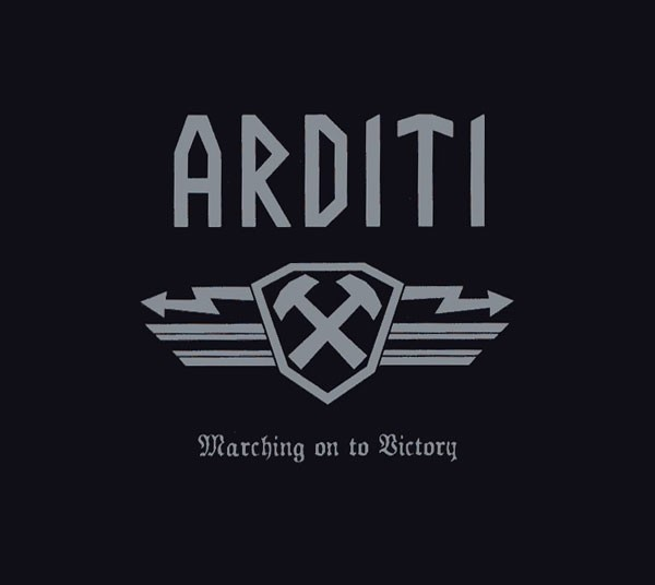 ARDITI / Puissance - Marching On To Victory CD 2007