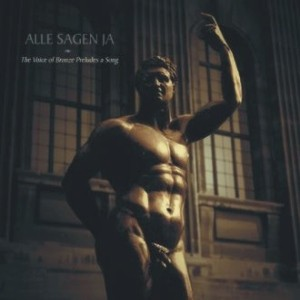 Alle Sagen Ja (Dead Man's Hill) - The Voice Of Bronze CD