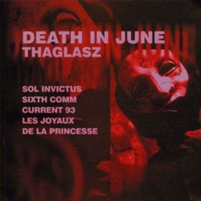 V/A THAGLASZ Vol. 6 - Death in June +signed (Lim200)