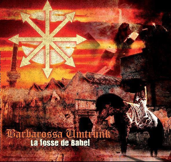 Barbarossa Umtrunk - La Fosse De Babel CD (Lim300+signed)