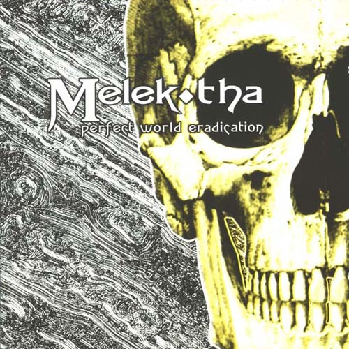 Melek-Tha - Perfect World Eradication CD
