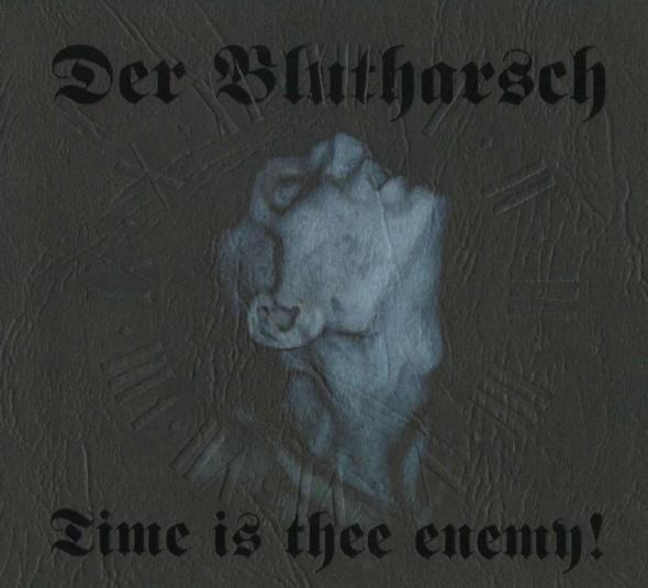Der Blutharsch - Time Is Thee Enemy! CD (2003)