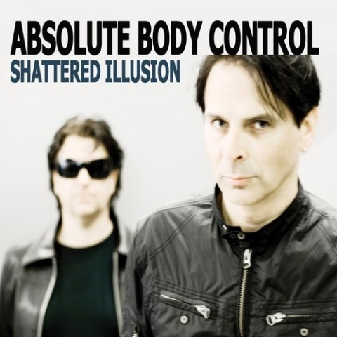 Absolute Body Control - Shattered Illusion CD (2010)