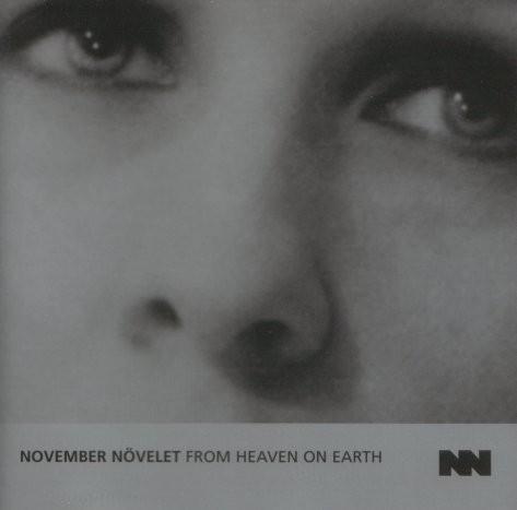 November Növelet - From Heaven On Earth CD (1st 1999)