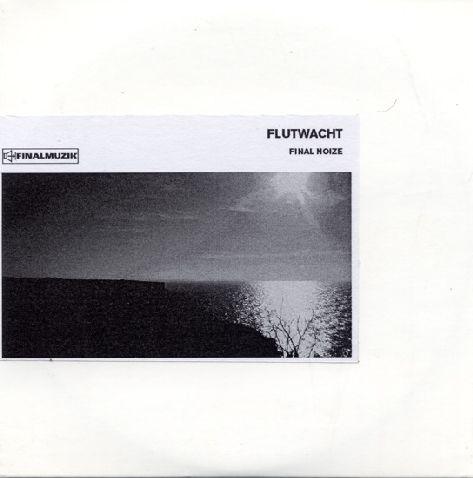Flutwacht - Final Noize CD (Lim210)