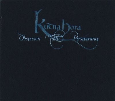 Kutna Hora - Obsession, Faith, Perseverance CD (2005)
