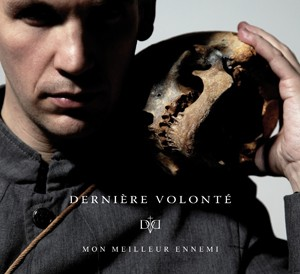 Derniere Volonte - Mon Meilleur Ennemi CD