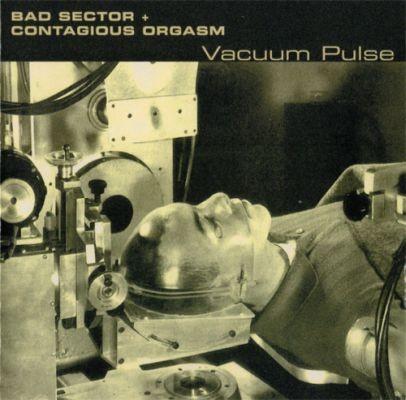 Bad Sector + Contagious Orgasm - Vacuum Pulse CD (Lim500)