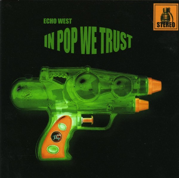 ECHO WEST - In Pop We Trust CD (2006)