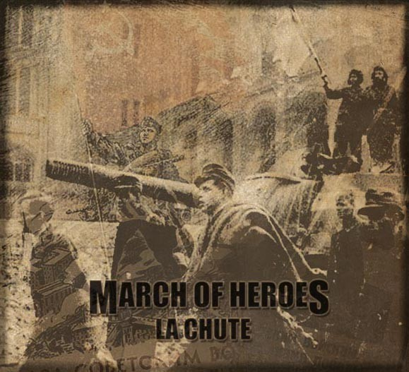 MARCH OF HEROES - La Chute Digi CD 2011