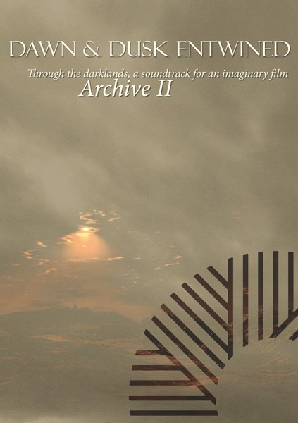 DAWN & DUSK ENTWINED - Archive II CDr (Lim100) 2013
