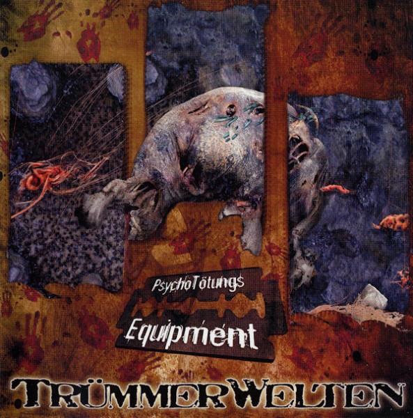 TrümmerWelten – Psycho Tötungs Equipment CD