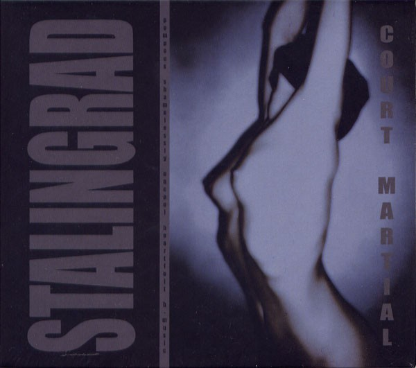 STALINGRAD (Kirlian Camera) - Court-Martial CD 2006