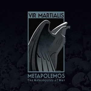 VIR MARTIALIS - Metapolemos CD 2011