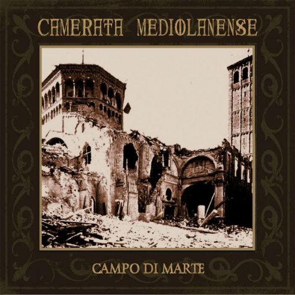 CAMERATA MEDIOLANENSE - Campo Di Marte 2CD Digi (2013)