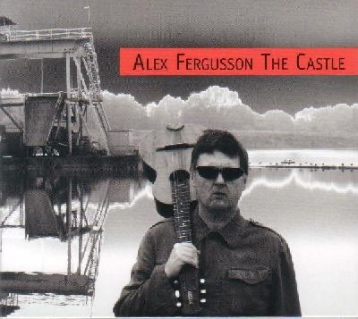 Alex Fergusson (Psychic TV) - The Castle CD (2006)