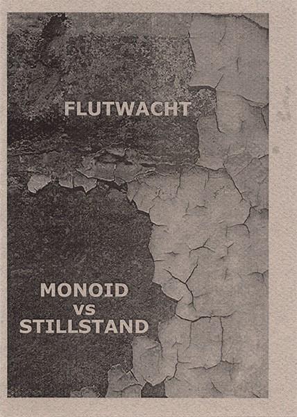 Flutwacht / Monoid vs. StillStand - Hirn Milch CD (Lim200)