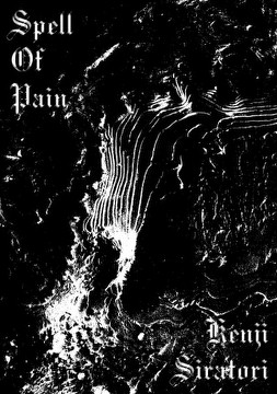 Kenji Siratori - Spell of Pain CD (Lim100)