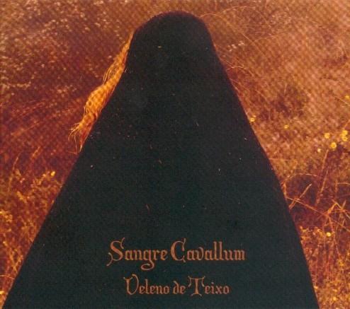SANGRE CAVALLUM - Veleno De Teixo CD (2007)