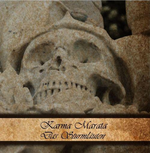 KARMA MARATA - Das Sturmläuten CD (Lim300) 2012