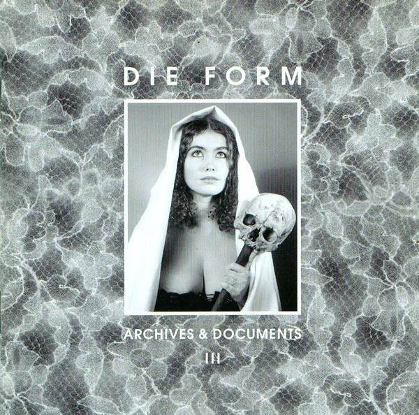 Die Form - Archives & Documents III 2CD (2001)