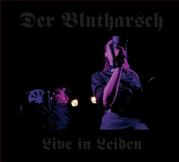 DER BLUTHARSCH - Live in Leiden CD