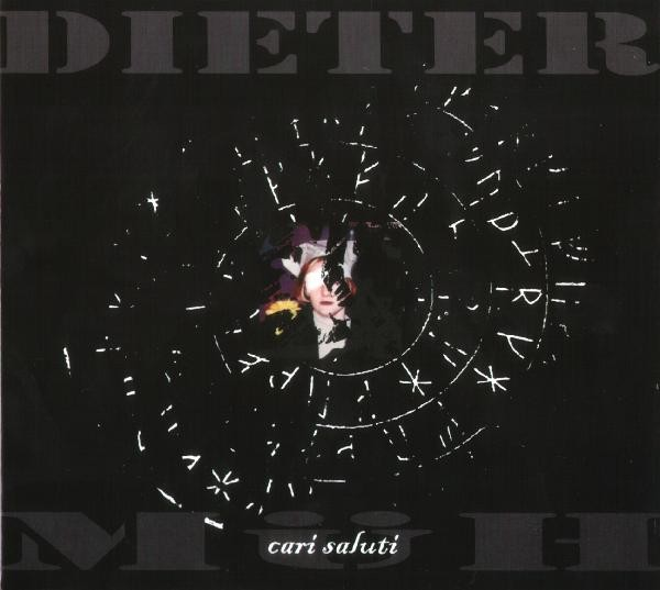 Dieter Müh - Cari Saluti CD (2nd)