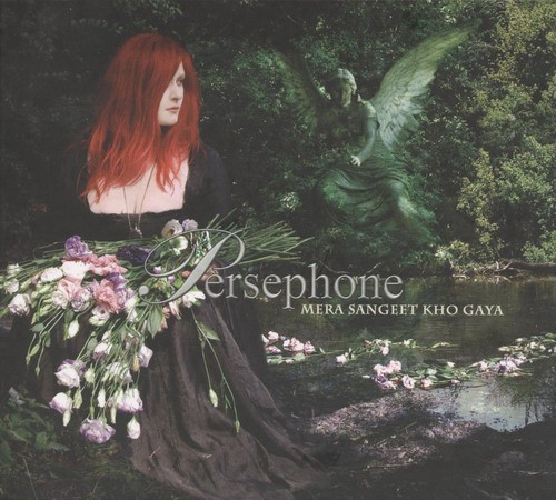 Persephone (L'Ame Immortelle) - Mera Sangeet Kho Gaya CD (2004)