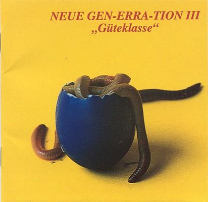 V/A Sampler - Neue Gen-erra-tion III : Güteklasse CD