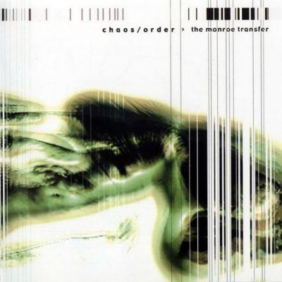 Chaos/Order - The Monroe Transfer CD