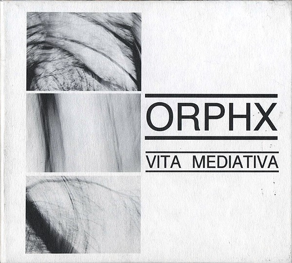 Orphx – Vita Mediativa CD (1999)