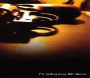 V/A Sampler - Getting Away With Murder CD (Lim500)