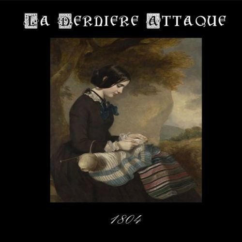 La Derniere Attaque - 1804 CDr (Lim50)
