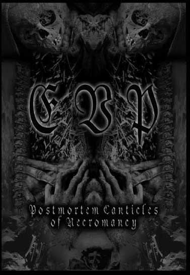 E.V.P. - Postmortem Canticles Of Necromancy CD