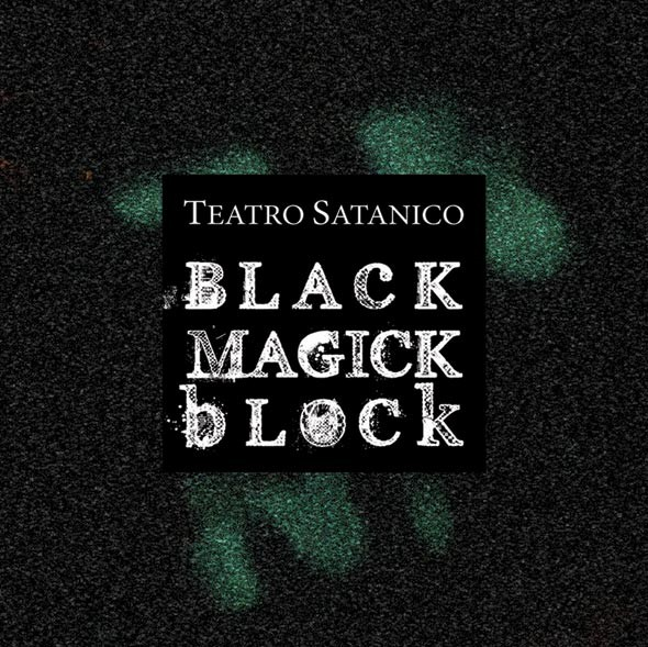 Teatro Satanico – Black Magick Block CD (2008)