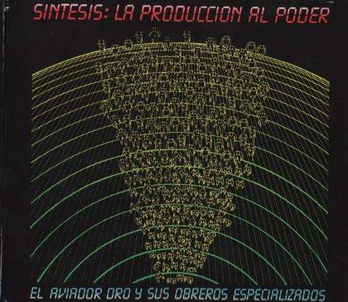 Aviador Dro - Síntesis: La Producción Al Poder 3LP Box (2009)