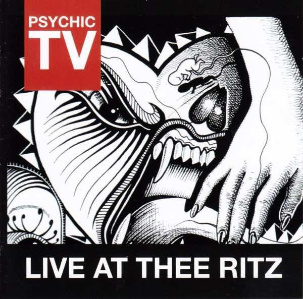 Psychic TV - Live At Thee Ritz 2CD