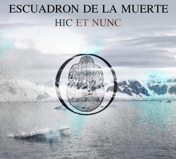 Escuadron de la Muerte - Hic Et Nunc CD (Lim100)