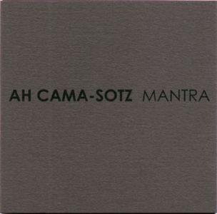Ah Cama-Sotz - Mantra MLP (Lim500)